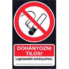 Dohányozni tilos! - feliratozható vinil matrica