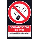 Dohányozni tilos! - feliratozható tábla - Utolsók!