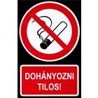 Dohányozni tilos! - PVC tábla