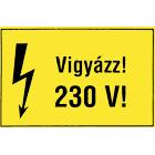 Vigyázz! 230V!