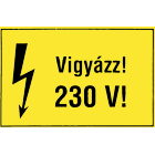 Vigyázz! 230V! - a készlet erejéig!